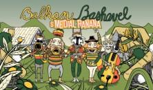 Balkan Bashavel: Medial Banana + MALALATA + Dr. Tesla