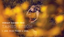 Miriam Kaiser Trio - Tanec strún