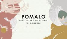 POMALO ~ Festival udržateľnosti