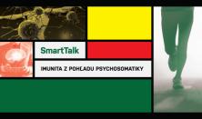SmartTalk: Imunita z pohľadu psychosomatiky