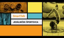 SmartTalk: Jedálniček športovca